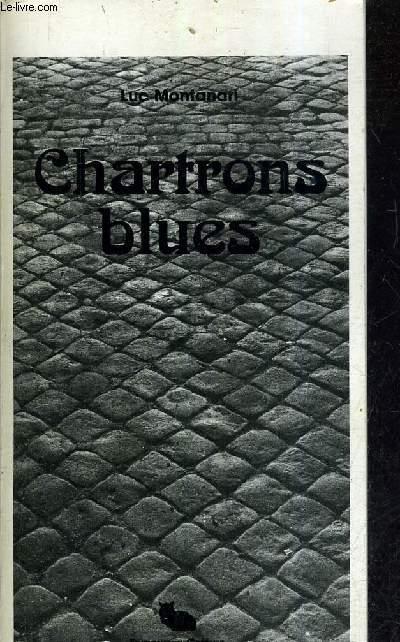CHARTRONS BLUES (NOUVELLES).