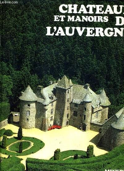 CHATEAUX ET MANOIRS DE L'AUVERGNE.