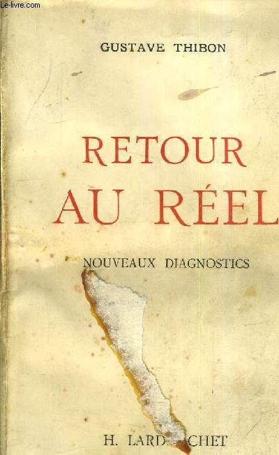 RETOUR AU REEL - NOUVEAUX DIAGNOSTICS.