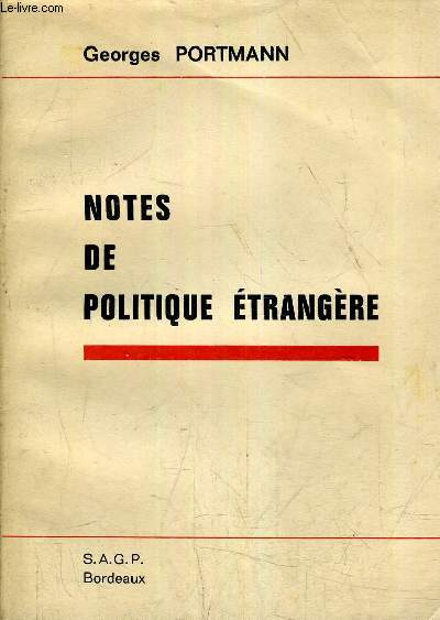 NOTES DE POLITIQUE ETRANGERE.