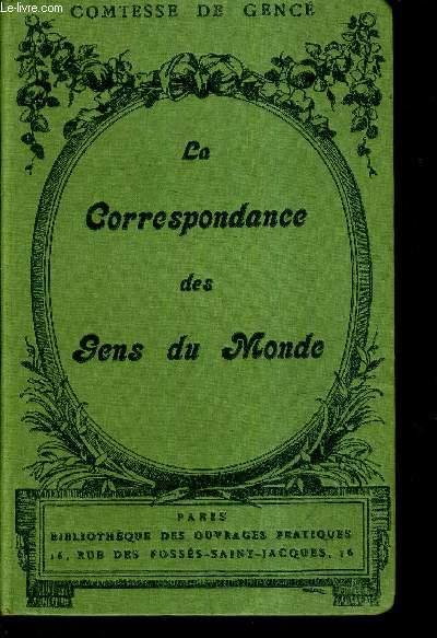 LA CORRESPONDANCE DES GENS DU MONDE.