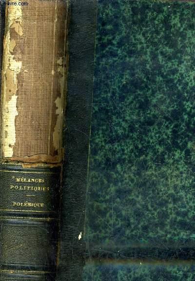 OEUVRES COMPLETES DE CHATEAUBRIAND - NOUVELLE EDITION REVUE AVEC SOIN SUR LES EDITIONS ORIGINALES - PRECEDEE D'UNE ETUDE LITTERAIRE SUR CHATEAUBRIAND PAR M.SAINTE BEUVE - TOME VII MELANGES POLITIQUES POLEMIQUE.