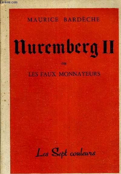 NUREMBERG II OU LES FAUX MONNAYEURS.