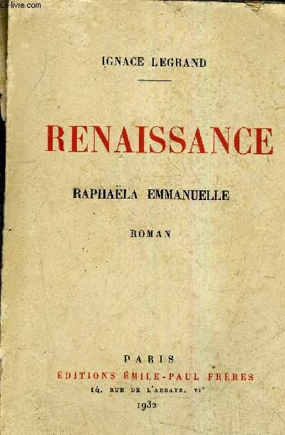 RENAISSANCE RAPHAELA EMMANUELLE.