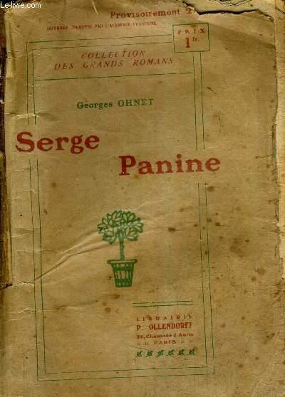 LES BATAILLES DE LA VIE - SERGE PANINE.