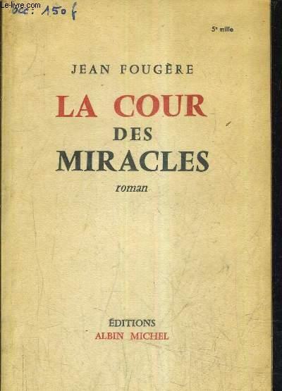 LA COUR DES MIRACLES.