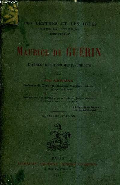 MAURICE DE GUERIN D'APRES DES DOCUMENTS INEDITS / 2E EDITION.