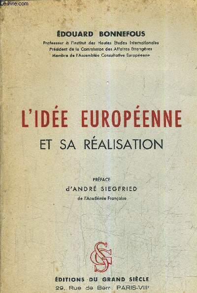 L'IDEE EUROPEENNE ET SA REALISATION.