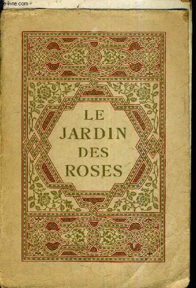 LE JARDIN DES ROSES.