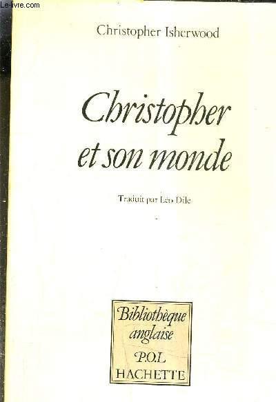 CHRISTOPHER ET SON MONDE 1929-1939.