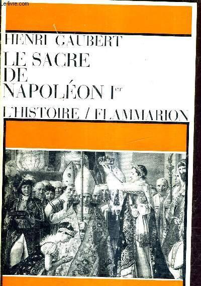LE SACRE DE NAPOLEON 1ER.