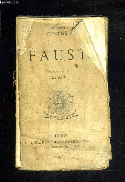 FAUST / TRADUCTION DE GEORGES GROSS.