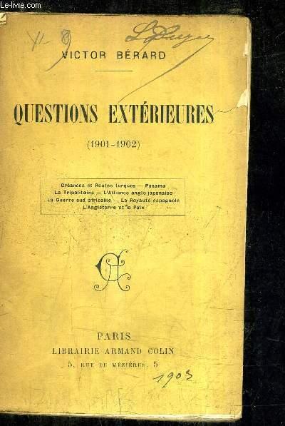 QUESTIONS EXTERIEURES 1901-1902.