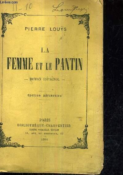 LA FEMME ET LE PANTIN - INCOMPLET.