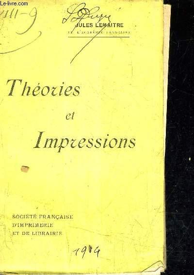 THEORIES ET IMPRESSIONS.