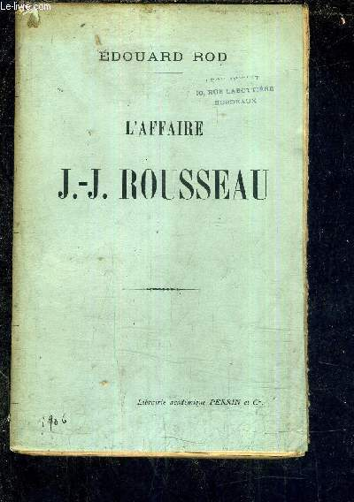 L'AFFAIRE J.-J. ROUSSEAU.
