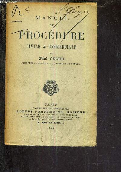 MANUEL DE PROCEDURE CIVILE ET COMMERCIALE.