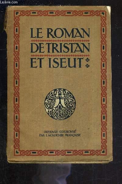 LE ROMAN DE TRISTAN ET ISEUT / 284E EDITION.