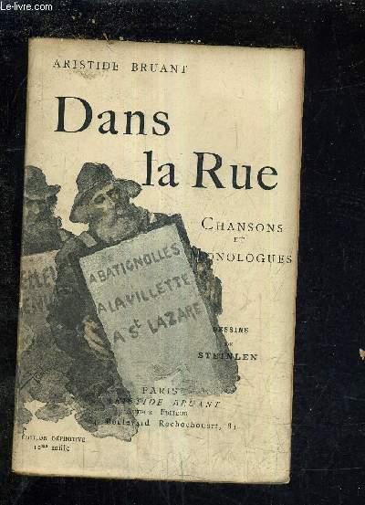 DANS LA RUE CHANSONS & MONOLOGUES / EDITION DEFINITIVE.