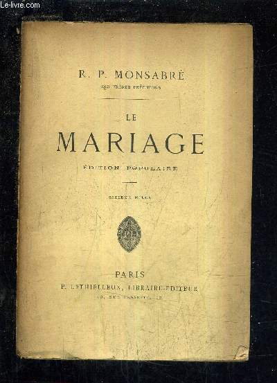 LE MARIAGE EDITION POPULAIRE.