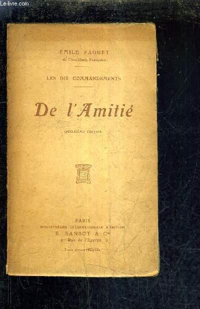 LES DIX COMMANDEMENTS - DE L'AMITIE / 15 E EDITION.