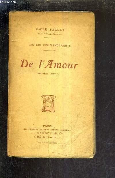 LES DIX COMMANDEMENTS - DE L'AMOUR / 9E EDITION.