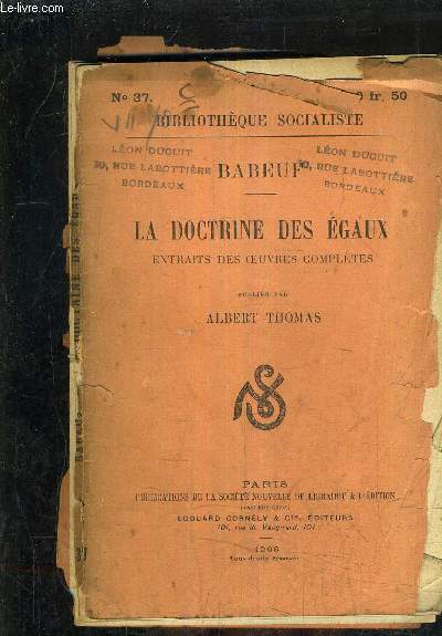 LA DOCTRINE DES EGAUX EXTRAITS DES OEUVRES COMPLETES PUBLIES PAR ALBERT THOMAS.
