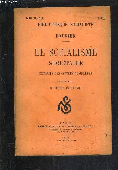 LE SOCIALISME SOCIETAIRE EXTRAITS DES OEUVRES COMPLETES PUBLIES PAR HUBERT BOURGIN.