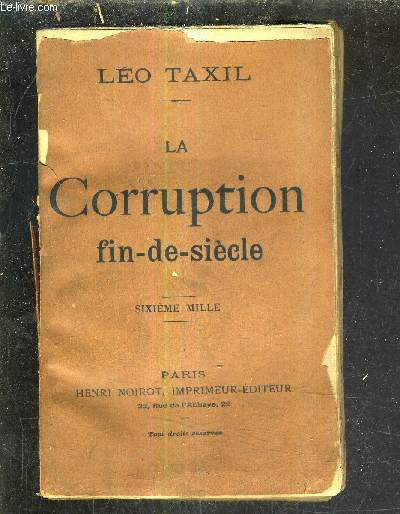 LA CORRUPTION FIN DE SIECLE .