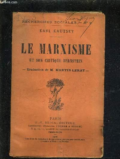 LE MARXISME ET SON CRITIQUE BERNSTEIN .
