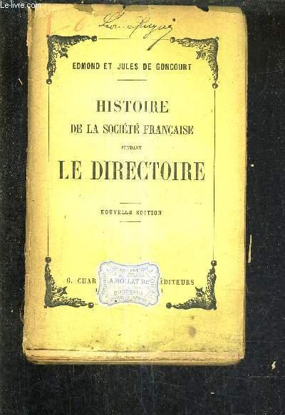 HISTOIRE DE LA SOCIETE FRANCAISE PENDANT LA DIRECTOIRE