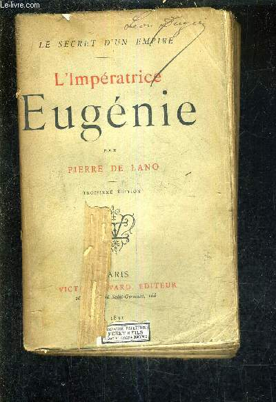 L'IMPERATRICE EUGENIE /3E EDITION.