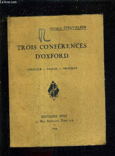 TROIS CONFERENCES D'OXFORD - ARISTOTE PASCAL NEWMAN.