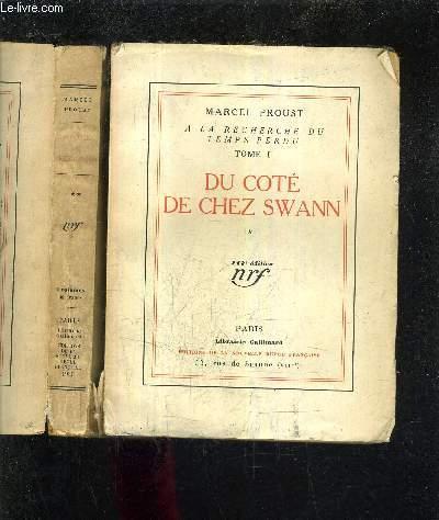A LA RECHERCHE DU TEMPS PERDU TOME 1 - DU COTE DE CHEZ SWANN TOME 1 + TOME 2 (2 OUVRAGES) 117E EDITION.