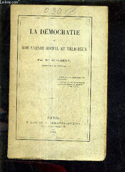 LA DEMOCRATIE ET SON AVENIR SOCIAL ET RELIGIEUX.
