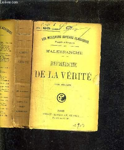 RECHERCHE DE LA VERITE - TOME 1 + TOME 2.