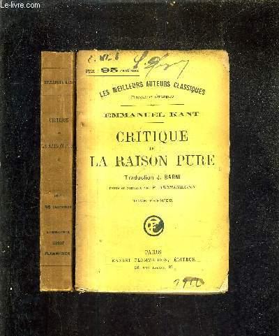 CRITIQUE DE LA RAISON PURE - EN DEUX TOMES - TOME 1  + TOME 2 - TRADUCTION DE J.BARNI REVUE ET CORRIGEE PAR P.ARCHAMBAULT.