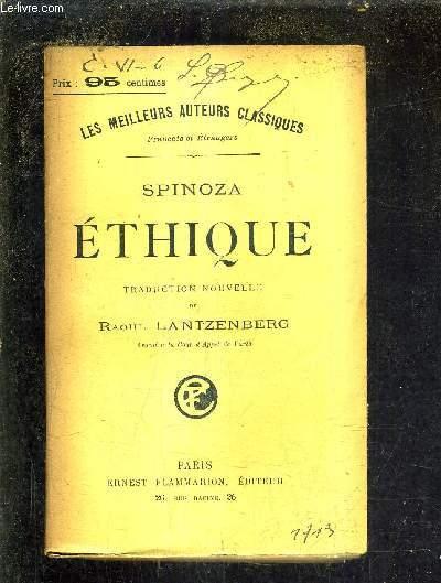 ETHIQUE / TRADUCTION NOUVELLE DE RAOUL LANTZENBERG.