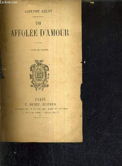 UNE AFFOLEE D'AMOUR/20E EDITION.