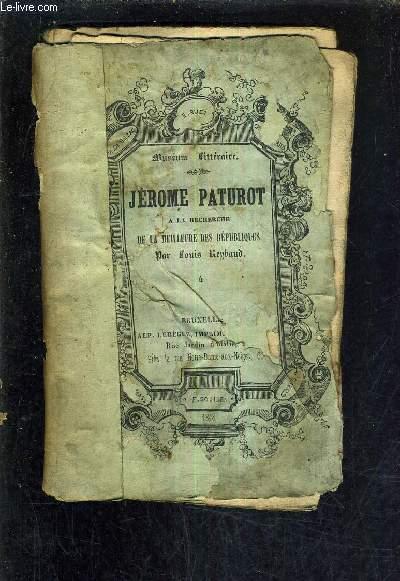 JEROME PATUROT A LA RECHERCHE DE LA MEILLEURES DES REPUBLIQUES - TOME 4 .