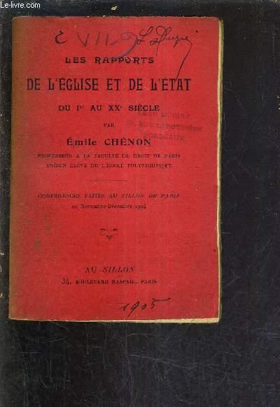 LES RAPPORTS DE L'EGLISE ET DE L'ETAT DU 1ER AU XXE SIECLE.