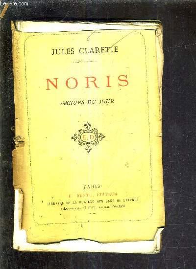 NORIS - MOEURS DU JOUR /22E EDITION.
