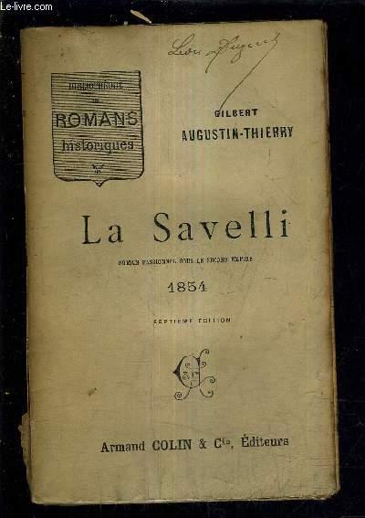 LA SAVELLI ROMAN PASSIONNEL SOUS LE SECOND EMPIRE 1854 /7E EDITION.