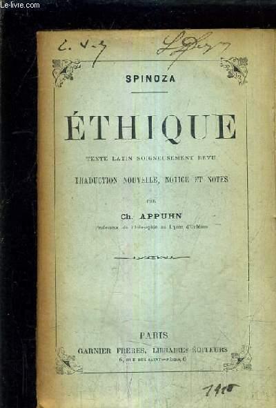 ETHIQUE TEXTE LATIN SOIGNEUSEMENT REVU - TRADUCTION NOUVELLE NOTICE ET NOTES PAR CH.APPUHN.