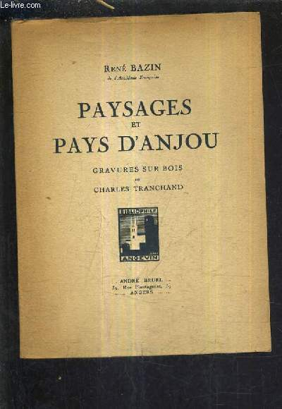 PAYSAGES ET PAYS D'ANJOU.