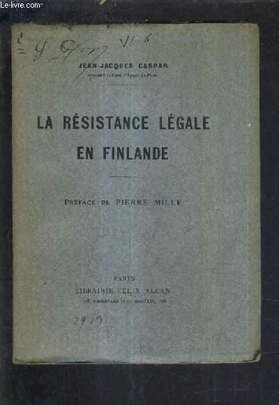 LA RESISTANCE LEGALE EN FINLANDE.