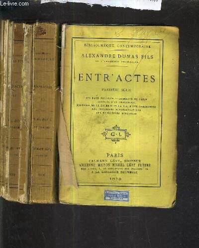 ENTR'ACTES - PREMIERE SERIE + DEUXIEME + TROISIEME - 3 OUVRAGES.