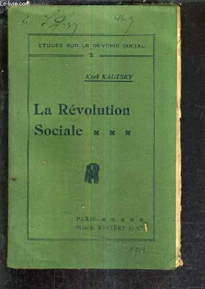 LA REVOLUTION SOCIALE.