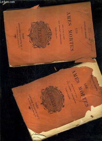 LES AMES MORTES - ROMAN TRADUIT DU RUSEE PAR ERNEST CHARRIERE - TOME 1 + TOME 2.