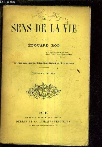 LE SENS DE LA VIE / 9E EDITION.